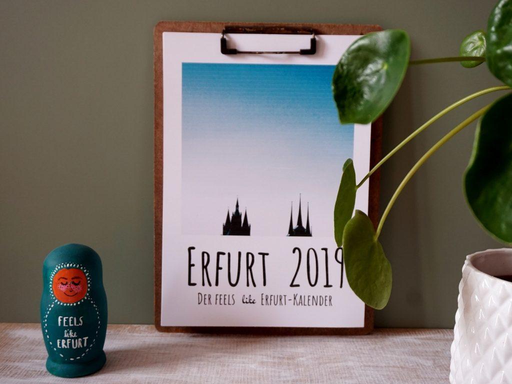 Feels like Erfurt Kalender 2019